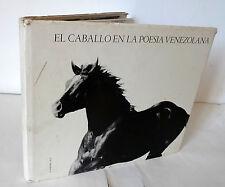 Luis A.Crespo,EL CABALLO EN LA POESIA VENEZOLANA,1981[cavallo,poesia,Venezuela