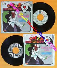 LP 45 7'' HAMMER Rock off Rock n roll band italy VERTIGO 6059 084 no cd mc dvd