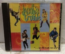 Jacobs Trouble Let The Truth Run Wild CD