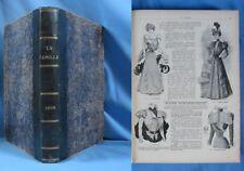 """Reliure du journal""""LA FAMILLE""""année 1898 / Nb Illustrations & gravures de mode"""