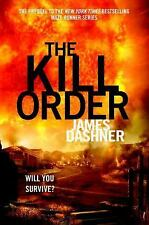 The Maze Runner: The Kill Order 4 by James Dashner (2012, Hardcover)