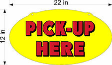 SINGLE SIDED PLEXIGLASS SIGN PICK UP ORDER HERE NEW RED ON YELLOW
