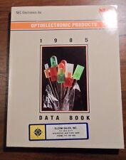 1985 NEC Optoelectronics Products Data Book 200+ Pages