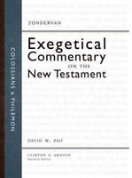 Colossians and Philemon : Zondervan Exegetical Commentary on the New Testamen...