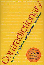 Contradictionary: An A-Z of Confusibles, Lookalikes and Soundalikes,Fritz Spiegl
