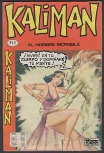 Kaliman el hombre increible vivire en tu cuerpo y tu mente comic book # 713