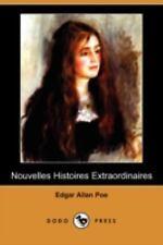Nouvelles Histoires Extraordinaires by Edgar Allan Poe (2008, Paperback)