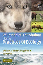 Philosophical Foundations for the Practices of Ecology, Lockwood, Jeffrey A., Re
