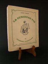 LA CURIEUSE VIE DE GEORGES COURTELINE : A. DUBEUX - ENVOI ROLAND DORGELES