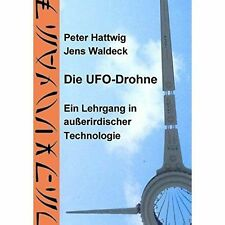 Die UFO-Drohne by Peter Hattwig, Jens Waldeck (Paperback / softback, 2014)