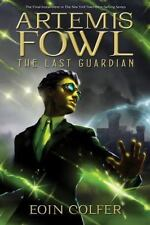 Artemis Fowl: The Last Guardian by Eoin Colfer (2012, Hardcover)