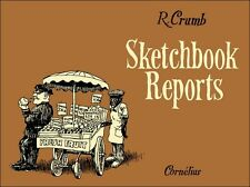 Robert CRUMB - Sketchbook Reports - Editions Cornélius 1999 - E.O. TTBE
