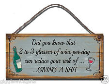 HANDMADE PLAQUE GIFT PRESENT DID YOU KNOW THAT TWO TO THREE GLASSES OF WINE