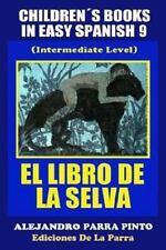 ChildrenŽs Books in Easy Spanish 9: el Libro de la Selva (Intermediate Level)...