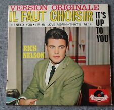 Ricky Nelson, it's up to you - il faut choisir, EP - 45 tours