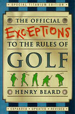 (Good)-The Official Exceptions to the Rules of Golf: Titanium Edition (Paperback