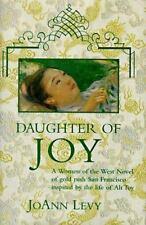 JoAnn Levy~DAUGHTER OF JOY~SIGNED 1ST(2)/DJ~NICE COPY