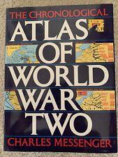 The Chronological Atlas of World War Two Messenger, Charles