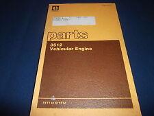 CAT CATERPILLAR 3512 VEHICULAR ENGINE PARTS BOOK MANUAL S/N 51Y1-51Y512
