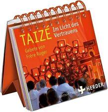 Taizé - Im Licht des Vertrauens (2012, Gebundene Ausgabe)
