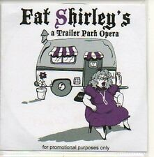(588D) Fat Shirley's, A Trailer Park Opera - DJ CD