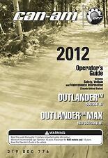 New Can-Am 2012 Outlander & MAX 500, 650 EFI, 800R EFI, Owners Manual Paperback
