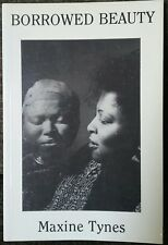 Borrowed Beauty Maxine Tynes Signed 1992 Out Of Print Rare!