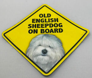 Old English Sheepdog On Board Magnet Laminated Car Pet Magnet NEW 6x6