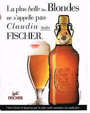 PUBLICITE ADVERTISING 104  1996  FISCHER   bière BLONDE comme CLAUDIA