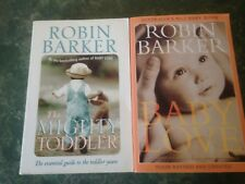 Robin Barker x2 Baby Love, The Mighty Toddler VGC