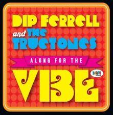 Dip Ferrell & The Truetones - Along for the Vibe [New CD]