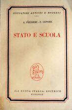 ALBERTO PREDIERI, FRANCESCO LEPORE STATO E SCUOLA LA NUOVA ITALIA 1964