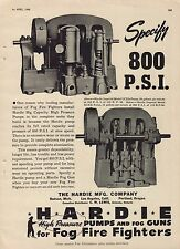 Vtg. 1945 HARDIE 800 PSI high pressure FOG FIRE FIGHTER pump magazine print ad
