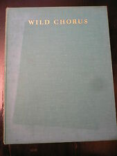 Wild Chorus.Written & Illustrated by Peter Scott.1939.1st Ordinary Edition.