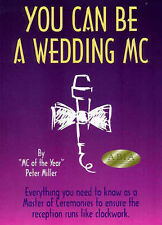 You Can Be a Wedding MC - Everything you need to know as a Master of Ceremonies