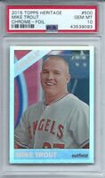2015 Topps Heritage 500 Mike Trout Chrome-Foil PSA 10 GEM MINT! POP 16!