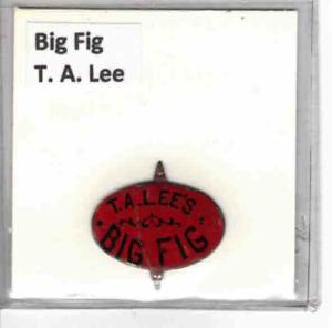 Tobacco Tag T. A. Lee's Big Fig