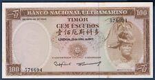 BILLET de BANQUE du TIMOR - 100 ESCUDOS Pick n° 28 du 25-4-1963 en SUP 576694