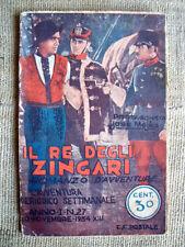 Il re degli zingari   - romanzo d'avventura  anno 1934