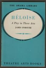 Héloïse. A Play in Three Acts. James Forsyth. Inscribed by the author.    a3.394