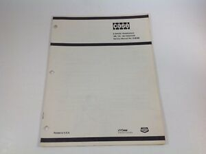 Vintage Case Service Manual No. 8-55180 For 5 Speed Transaxle 108, 110, 116.