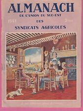 Almanach 1941 de l'UNION DU SUD-EST (Ain-Rhône : Saint Euphémie, Savigny,Polliat