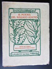 Eugenio Coselschi IL POEMA DEL SOLDATO IGNOTO Medaglie d'Oro VALLECCHI ED. 1925