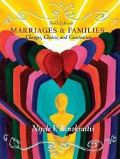 Marriages and Families: Changes, Choices and Constraints (6th Edition)