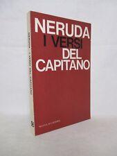 Neruda Pablo - I versi del capitano - Nuova Accademia 1965 Poesia