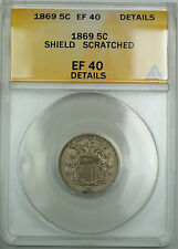 1869 Shield Nickel 5c, ANACS EF-40 Details (Scratched), *Great Die Breaks* AKR