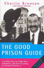 The Good Prison Guide by Bronson, Charles|Richards, Stephen (Paperback book, 200