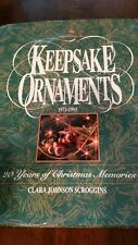 Signed Hallmark Keepsake Ornaments 1973-1993 by Clara Johnson Scroggins (1993)