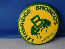 LETHBRIDGE BRONCOS AUTOGRAPH HOCKEY TEAM PIN BUTTON VINTAGE FAN CANADA SOUVENIR