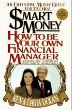 Smart Money: How to Be Your Own Financial Manager, Daria Dolan, Ken Dolan, Good